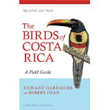 New, revised edition of The Birds of Costa Rica by Richard Garrigues and Robert Dean
